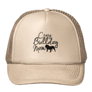 Crazy Bulldog Mom Cap