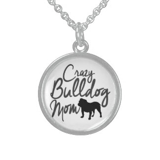 Crazy Bulldog Mom Sterling Silver Necklace