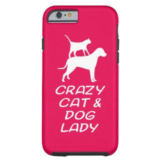 CRAZY CAT & DOG LADY TOUGH iPhone 6 CASE
