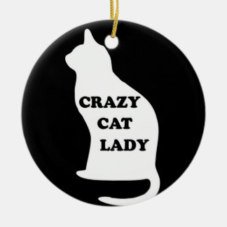 Crazy Cat lady feline animal pet pets cats people Round Ceramic Decoration