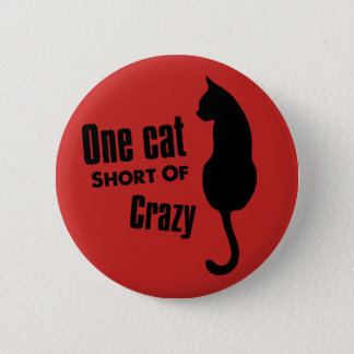 Crazy Cat Lady Funny Meow Standard Round Button