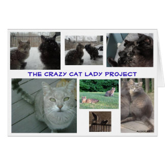 """Crazy Cat Lady Project"", Blank card"