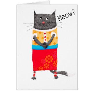 Crazy cat, Meow. humor. Card