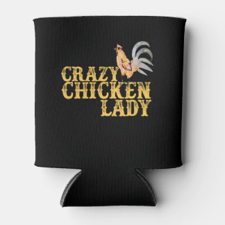 crazy chicken lady can cooler