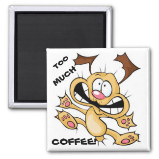 Crazy Chihuahua Dog Too Much Coffee Fridge Magnet