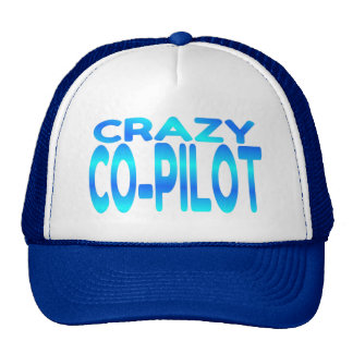 Crazy Co-Pilot Cap