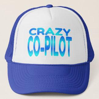 Crazy Co-Pilot Trucker Hat