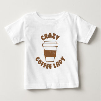 crazy coffee lady baby T-Shirt