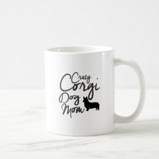 Crazy Corgi Dog Mom Coffee Mug