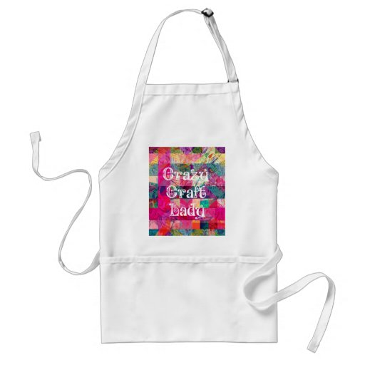Crazy Craft Lady Colorful Pattern Vibrant Crafting Aprons