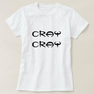crazy cray attitude T-Shirt