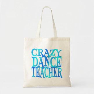 Crazy Dance Teacher Budget Tote Bag