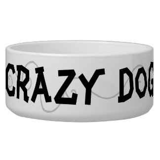 Crazy Dog Dog Bowls