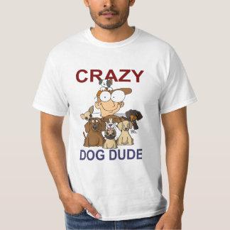 Crazy Dog Dude T Shirts