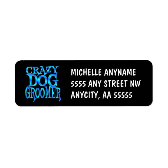 Crazy Dog Groomer Return Address Label