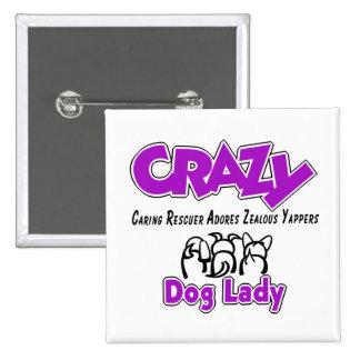 Crazy Dog Lady 15 Cm Square Badge