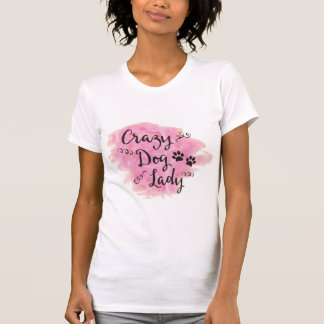 Crazy Dog Lady (Pink) T-Shirt