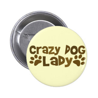 Crazy Dog Lady Pins