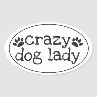 Crazy Dog Lady Sticker