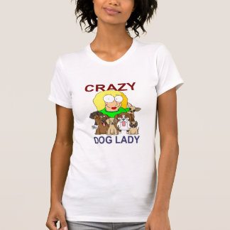 Crazy Dog Lady T Shirts