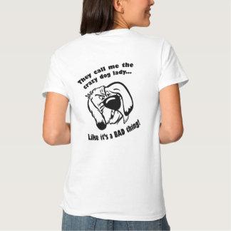 Crazy dog lady t-shirts