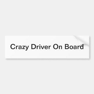 Crazy Driver Bumperstick Bumper Sticker
