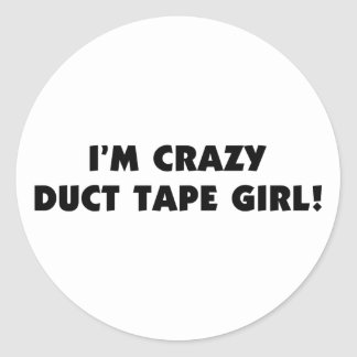 Crazy Duct Tape Girl Stickers