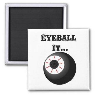 Crazy Eyeball Square Magnet