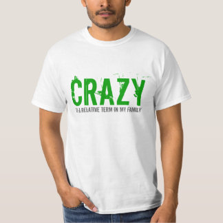 Crazy Family Term Text Design T-shirt