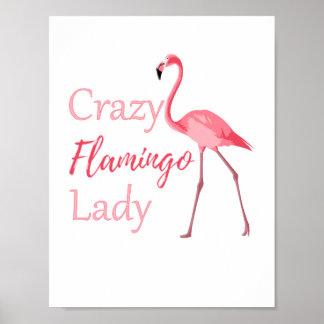 Crazy Flamingo Lady Funny Flamingo Poster
