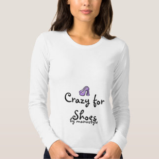 Crazy for Shoes T-Shirt