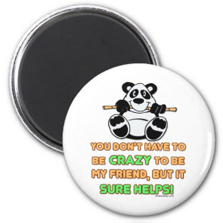 Crazy Friends Magnet