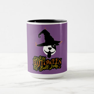Crazy Halloween Pit Bull Lady Pit Bull Mom Mug