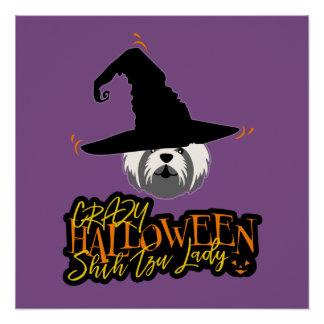 Crazy Halloween Shih Tzu Lady Shih Tzu Mom Poster