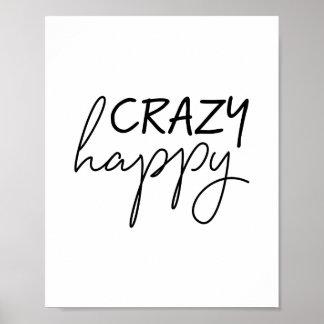 Crazy Happy Poster Print