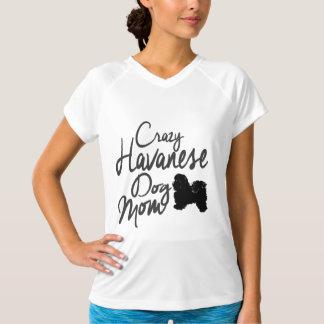 Crazy Havanese Dog Mom T-Shirt