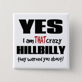 Crazy Hillbilly 15 Cm Square Badge