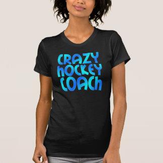 Crazy Hockey Coach T Shirts