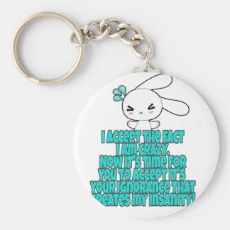 Crazy Humor sarcasm Key Ring