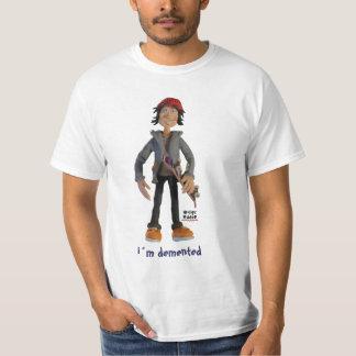 crazy, i´m demented shirts