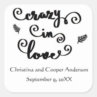 Crazy in Love Black & White - Square Sticker
