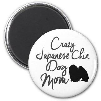 Crazy Japanese Chin Dog Mom Magnet