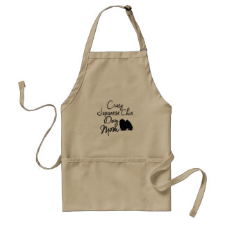 Crazy Japanese Chin Dog Mom Standard Apron