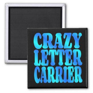 Crazy Letter Carrier Square Magnet