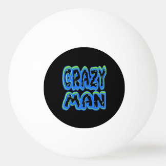 Crazy Man in Multi Colors Ping Pong Ball
