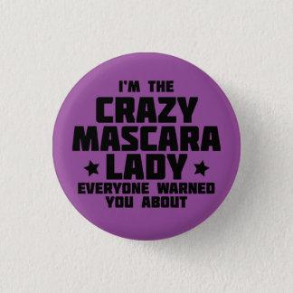 Crazy Mascara Lady 3 Cm Round Badge