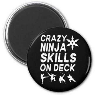Crazy Ninja Skills on Deck Magnet