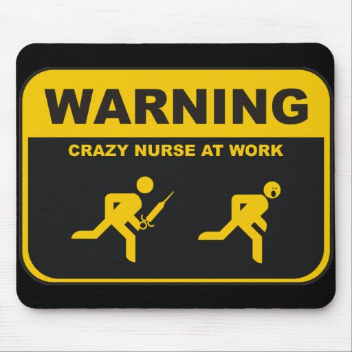Crazy Nurse Mousepad Zazzle
