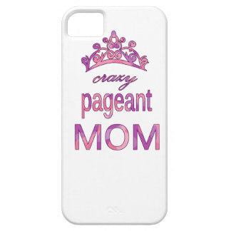 Crazy pageant mom case for the iPhone 5
