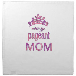 Crazy pageant mom napkin